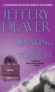 Speaking in Tongues - A Novel ebook by Jeffery Deaver