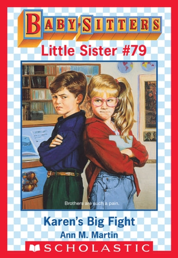 Karen's Big Fight (Baby-Sitters Little Sister #79) ebook by Ann M. Martin