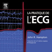 La pratique de l'ECG ebook by John R. Hampton,François Jan,John Scott & Co