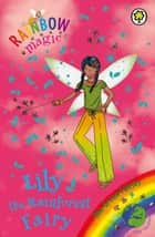 Lily the Rainforest Fairy - The Green Fairies Book 5 eBook by Daisy Meadows, Georgie Ripper