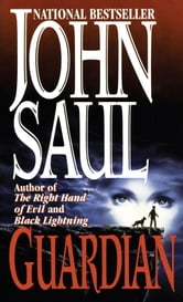 Guardian ebook by John Saul