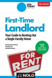 First-Time Landlord - Your Guide to Renting out a Single-Family Home ebook by Janet Portman, Attorney, Attorney,Marcia Stewart,Ilona Bray, J.D., J.D.