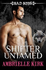 Shifter Untamed ebook by Ambrielle Kirk