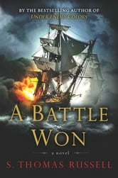 A Battle Won ebook by S. Thomas Russell