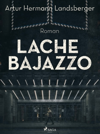Lache Bajazzo ebook by Artur Hermann Landsberger
