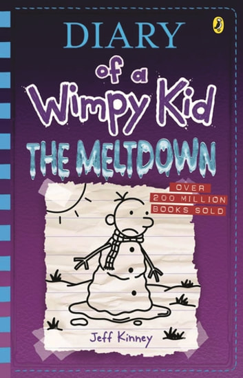 The Meltdown: Diary of a Wimpy Kid (13) ebook by Jeff Kinney