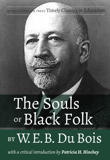 the souls of black folk critical The souls of black folk - web du bois critical acclaim for the souls of black folk by web du bois web du bois was born on february 23, 1868 in massachusetts he was a very smart man who was the first african american man to get a phd from harvard before he went to harvard, he went to fisk university.