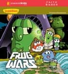 Frog Wars ebook by Cindy Kenney,Doug Peterson