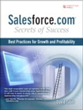 Salesforce.com Secrets of Success - Best Practices for Real Sales Results ebook by David Taber