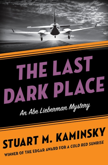 The Last Dark Place ebook by Stuart M. Kaminsky