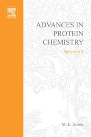 ADVANCES IN PROTEIN CHEMISTRY VOL 7 ebook by Meurant, Gerard