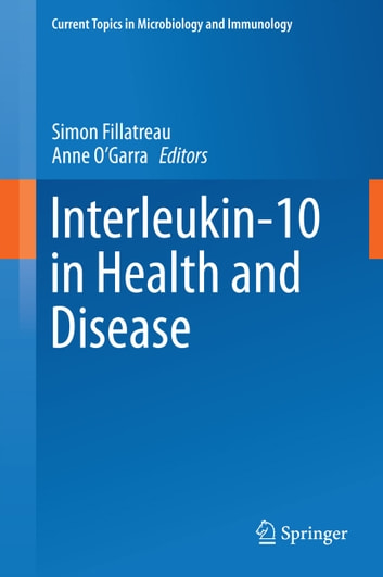 Interleukin-10 in Health and Disease ebook by