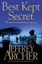 Best Kept Secret: The Clifton Chronicles 3 ebook by Jeffrey Archer