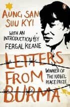 Letters From Burma ebook by Aung San Suu Kyi