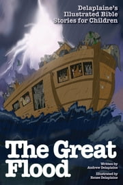 The Great Flood ebook by Andrew Delaplaine