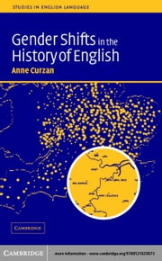 Gender Shifts in the History of English ebook by Curzan, Anne