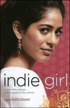 Indie Girl ebook by Kavita Daswani