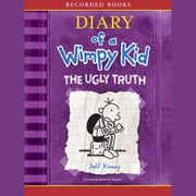 Diary of a Wimpy Kid: The Ugly Truth audiobook by Jeff Kinney