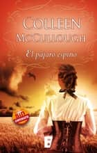 El pájaro espino ebook by COLLEEN MCCULLOUGH