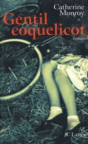 Gentil coquelicot ebook by Catherine Monroy