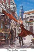 The Alchemist Who Survived Now Dreams of a Quiet City Life, Vol. 1 (light novel) ebook by Usata Nonohara, ox
