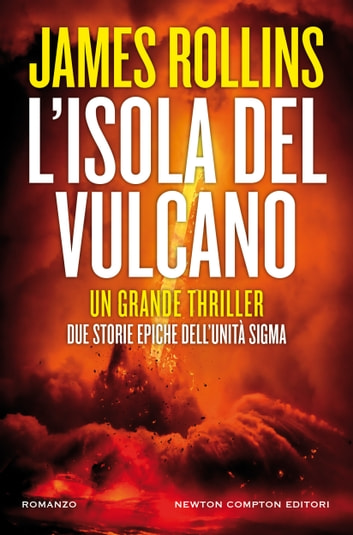 L'isola del vulcano ebook by James Rollins