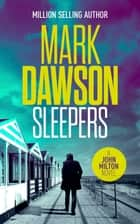 Sleepers ebook by Mark Dawson
