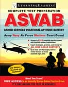 ASVAB - Armed Services Vocational Aptitude Battery ebook by LearningExpress, LLC