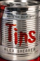 Tins ebook by Alex Shearer