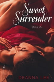 Sweet Surrender ebook by Deanna Lee