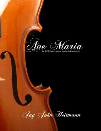 Ave Maria ebook by Jay John Heitmann