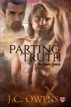 Parting Truths ebook by J.C. Owens