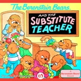 The Berenstain Bears and the Substitute Teacher ebook by Stan Berenstain,Jan Berenstain