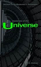Mysteries of the Universe ebook by J.C. Vintner