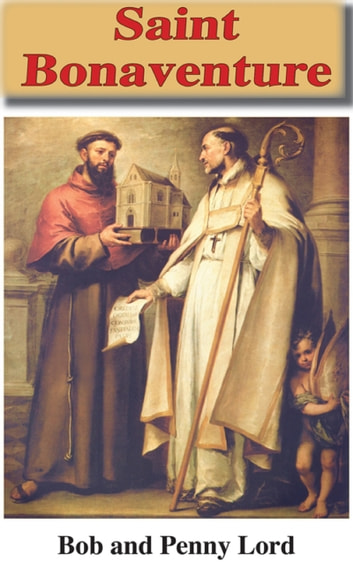 Saint Bonaventure ebook by Penny Lord,Bob Lord