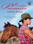 Moonstone Promise (Diamond Spirit 2) ebook by Karen Wood