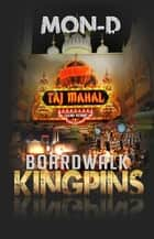 Boardwalk Kingpins ebook by Mon D