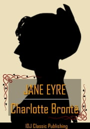 JANE EYRE [Full Classic Illustration]+[Free Audio Book Link]+[Active TOC] ebook by Charlotte Brontë