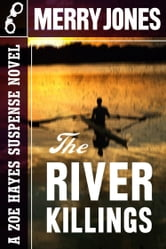 The River Killings ebook by Merry Jones