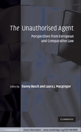 The Unauthorised Agent - Perspectives from European and Comparative Law ebook by