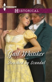 Brushed by Scandal ebook by Gail Whitiker