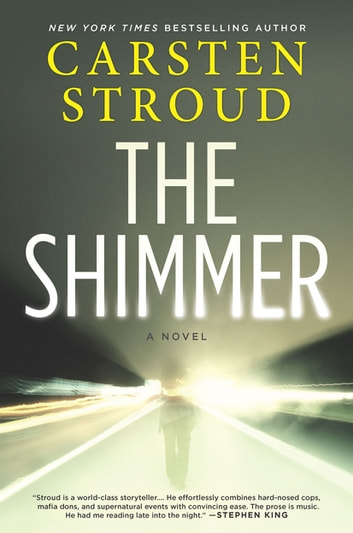 The Shimmer ebook by Carsten Stroud