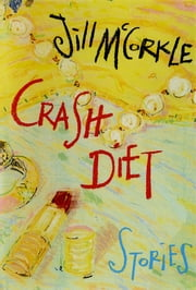 Crash Diet ebook by Jill McCorkle