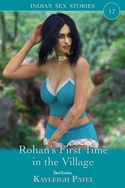 Rohan's First Time in the Village ebook by Kayleigh Patel