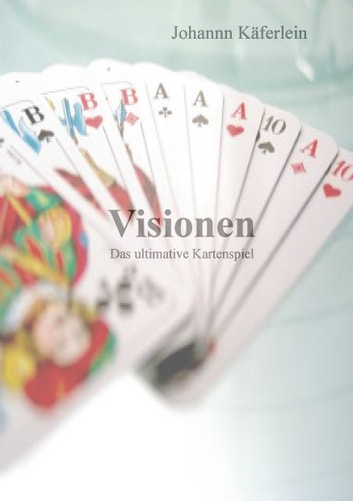 Visionen ebook by Johann Käferlein
