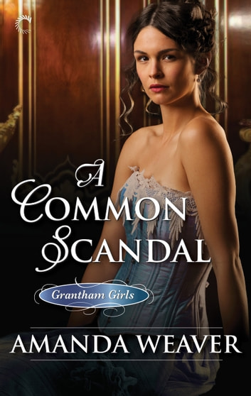 A Common Scandal ebook by Amanda Weaver