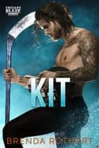 Kit ebook by Brenda Rothert