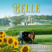 Belle - An Amish Retelling of Beauty and the Beast audiobook by Sarah Price