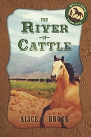 The River of Cattle ebook by Alice V. Brock