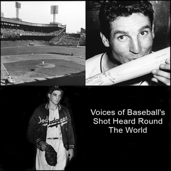Voices of Baseball's Shot Heard Round The World audiobook by Bobby Thompson